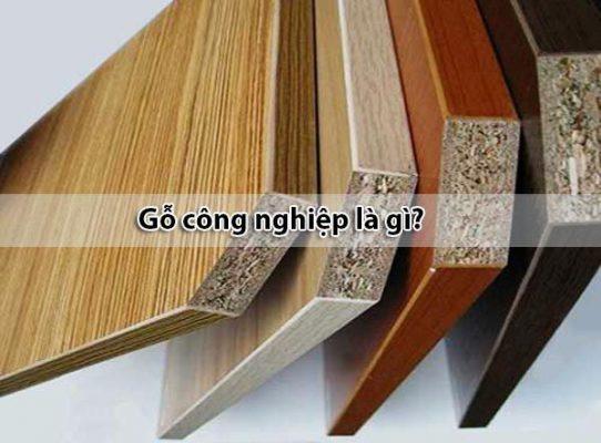 Gỗ công nghiệp là gì - Có những loại gỗ công nghiệp nào