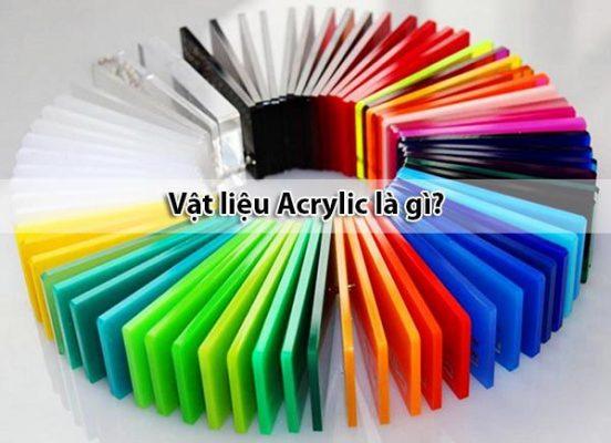 Vật liệu Acrylic là gì - Ưu nhược điểm của Acrylic
